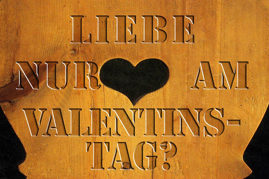 Stuhllehne Herz Liebe nur am Valentinstag / Foto + Grafik: TELOS - 03814vb