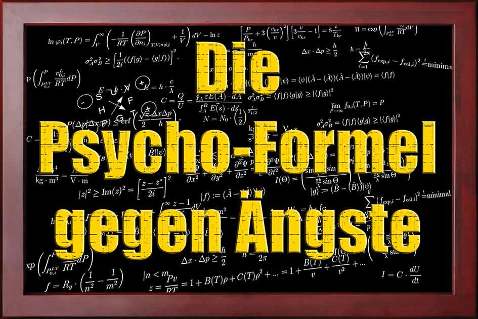 Angst Schultafel mit Schrift Die Psycho-Formel gegen Ängste / Grafik: TELOS - 09224bg